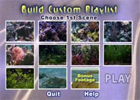 Custom Playlist.  Choose your aquarium DVD scene.