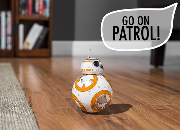 """BB-8, go on patrol!"""
