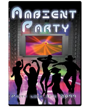 Ambient Party DVD
