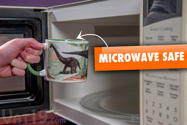 The Disappearing Dinosaur Mug is microwave safe.