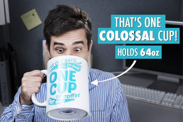A colossal cup