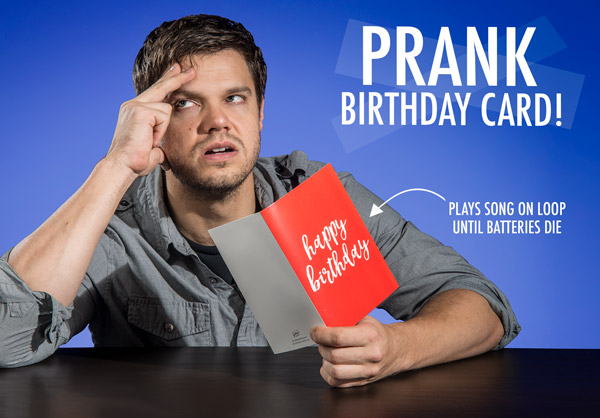 Prank birthday card plays a song on a loop until the batteries die!