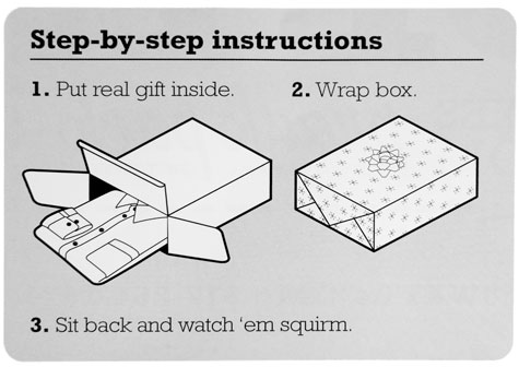 Prank Packs Fake Gift Boxes will make them question your gift-giving abilities.