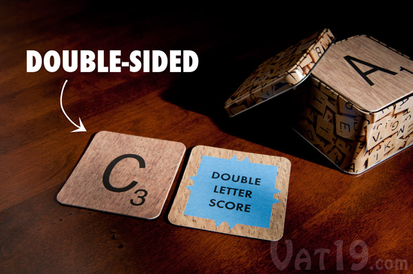 Each Scrabble Coaster is double-sided.