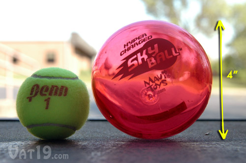 The SkyBall is 4 inches in diameter.