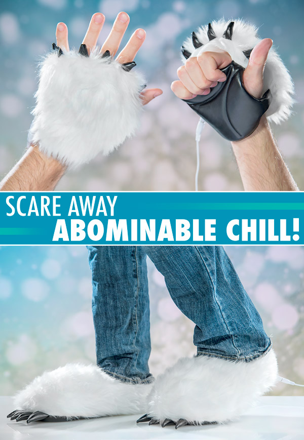 Keep your hands and feet warm and your coworkers scared.
